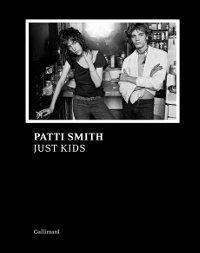 Couverture de Just Kids, le texte intégral illustré