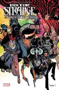 Doctor Strange et les Sorciers suprêmes, tome 1