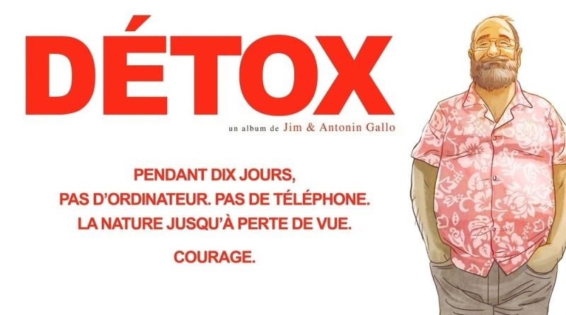 «Détox », l'aventure de la déconnexion