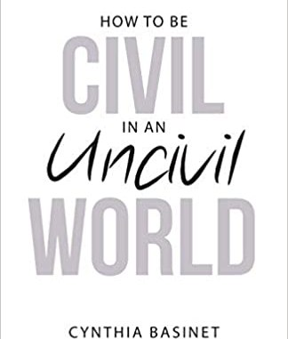 How to Be Civil in an Uncivil World