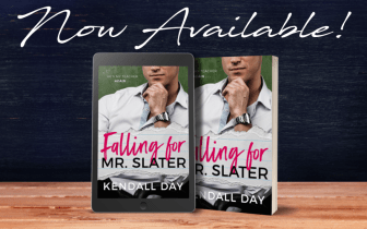 Falling for Mr Slater by Kendall Day Promo Graphic 1