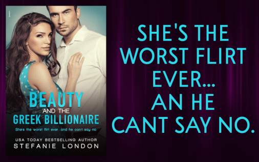 Promo Graphic - Beauty and the Greek Billionaire by Stefanie London - 1