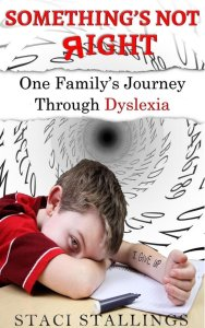 Book Cover: Something's Not Right: One Family's Journey Through Dyslexia