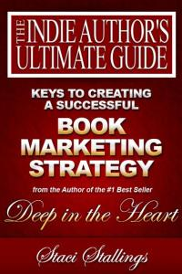 Book Cover: Keys to Creating a Successful Book Marketing Strategy: Building an Author Marketing Platform