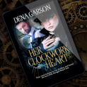 Promo Graphic - Her Clockwork Heart by Dena Garson - 1