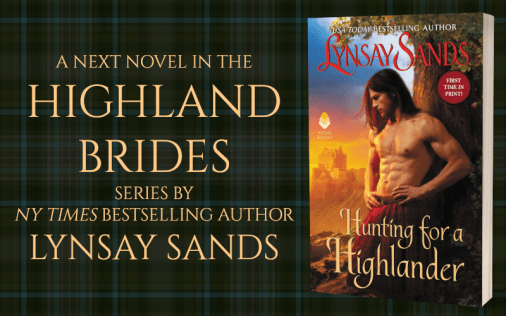 Promo Graphic - Hunting For a Highlander by Lynsay Sands - 1