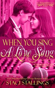 Book Cover: When You Sing a Love Song