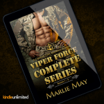 New Release! Check out this excerpt from the VIPER FORCE Boxed Set by Marlie May!