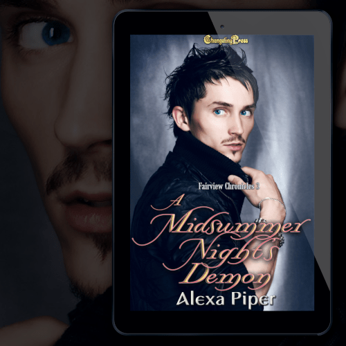 New Release! Check out this excerpt from A MIDSUMMER NIGHT'S DEMON by Alexa Piper!