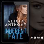 New Release! Check out this excerpt & giveaway from INHERENT FATE by Alicia Anthony!