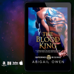 Paranormal Romance Spotlight! Check out this excerpt from THE BLOOD KING by Abigail Owen!
