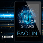New Release! Check out this excerpt from TO SLEEP IN A SEA OF STARS by Christopher Paolini!