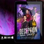 New Release! Check out this giveaway & excerpt from DECEPTION by Nina Croft!