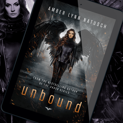 New Release! Check out this excerpt from UNBOUND, the fifth and final Unborn novel by USA Today bestselling author Amber Lynn Natusch!