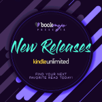 New Releases on Kindle Unlimited – April 2021 Edition