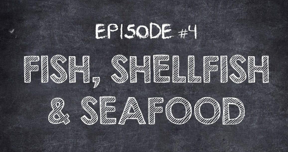 fish shellfish and seafood