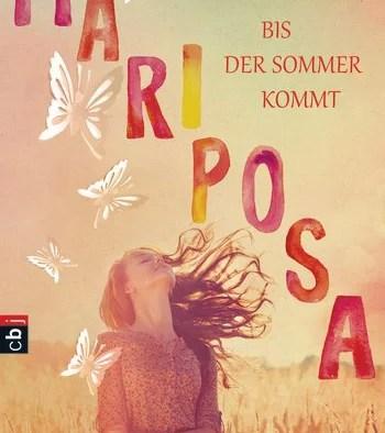 Mariposa – Bis der Sommer kommt von Nicole C. Vosseler