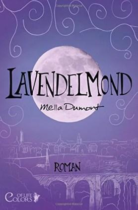 Lavendelmond (Colors of Life) von Mella Dumont