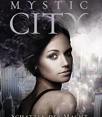 Mystic City - Schatten der Macht von Theo Lawrence