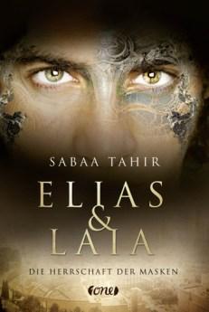 Elias & Laia. Die Herrschaft der Masken von Sabaa Tahir