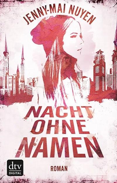 Nacht ohne Namen von Jenny-Mai Nuyen