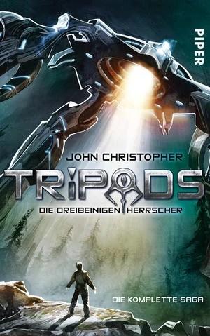 John Christopher – Tripods. Die dreibeinigen Herrscher