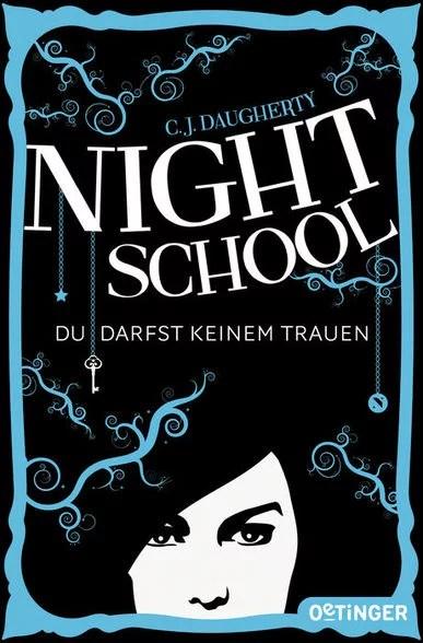Night School I von C. J. Daugherty