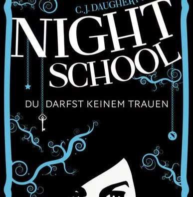 Night School I von C. J. Daugherty