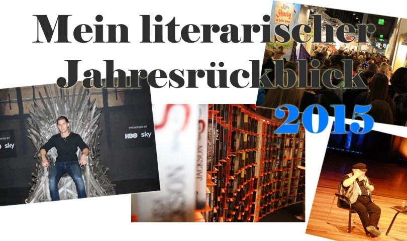 Mein literarischer Jahresrückblick 2015