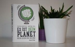 Es ist dein Planet: Ideen gegen den Irrsinn