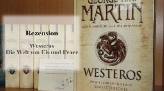 Westeros - Die Welt von Eis und Feuer