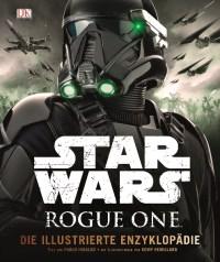Star Wars: Rogue One - Die illustrierte Enzyklopädie von Pablo Hidalgo