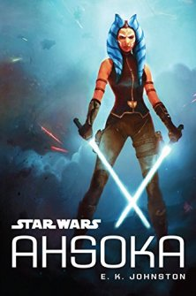 Star Wars Ahsoka von E. K. Johnston