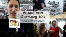 COMIC CON Germany 2017 // Vlog & Impressionen