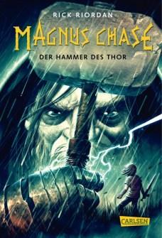 Magnus Chase - Der Hammer des Thor (c) Carlsen Verlag