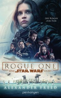 Star Wars Rogue One von Alexander Freed