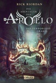 Das verborgene Orakel (Die Abenteuer des Apollo #1). (c) Carlsen Verlag