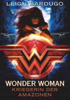 Wonder Woman. Kriegerin der Amazonen