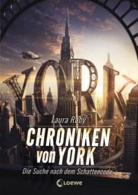 Die Chroniken von York von Laura Ruby