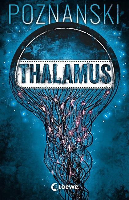 Thalamus von Ursula Poznanski