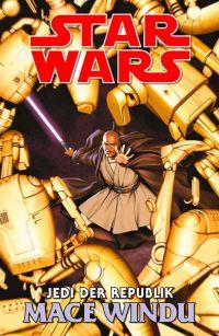 Jedi der Republik: Mace Windu. (c) Panini Verlag