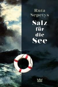 Salz für die See von Ruta Sepetys. (c) Carlsen Verlag