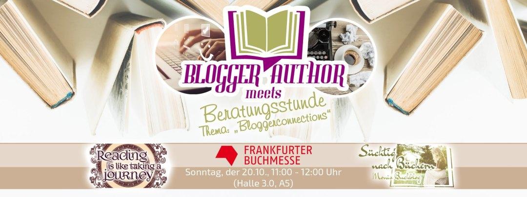 "Blogger meets Author: Beratungsstunde zum Thema ""Bloggerconnections"""