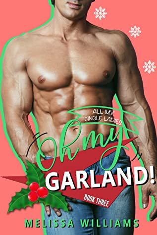 REVIEW ➞ Oh My Garland! by Melissa Williams