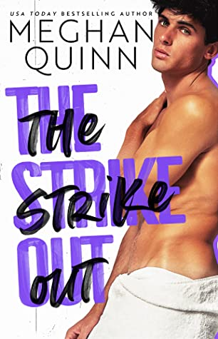 REVIEW ➞ The Strike Out by Meghan Quinn