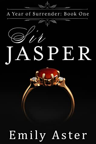 REVIEW ➞ Sir Jasper by Emily Aster