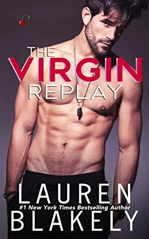 REVIEW ➞ The Virgin Replay by Lauren Blakey