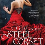 The Girl in the Steel Corset | A Book and a Latte