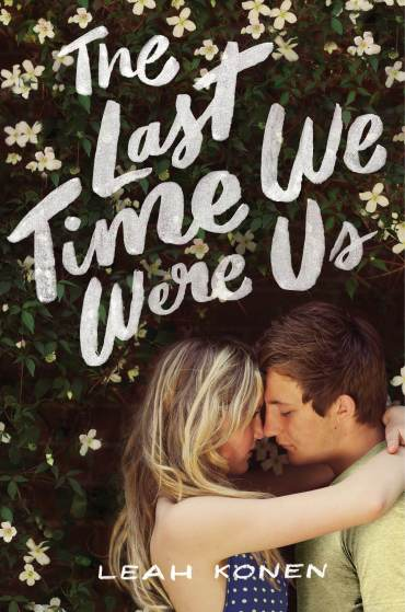 The Last Time We Were Us by Leah Konen | bookandlatte.com