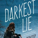 The Darkest Lie by Pintip Dunn | A Book and a Latte | bookandlatte.com